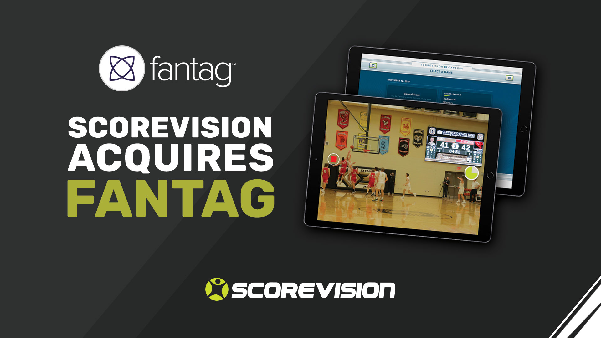 ScoreVision Acquires Fantag to Bring Cloud-Based Video Capture Solutions to Fans Everywhere